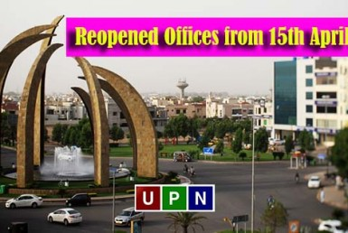 Bahria Town Has Reopened Offices from 15th April 2020