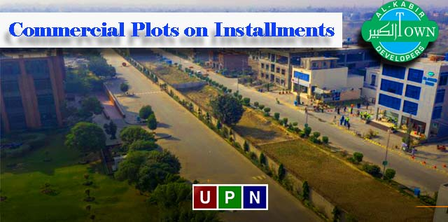 Al- Kabir Town Lahore Phase 2 – Now Offering 3 Marla and 5 Marla Commercial Plots on Installments