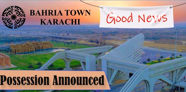 Bahria Paradise Karachi – Possession Announced Latest Update