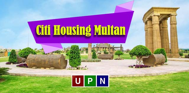 Citi Housing Multan – A Place to Invest for Profitable Returns