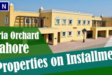 Constructed Properties on Installments in Bahria Orchard Lahore