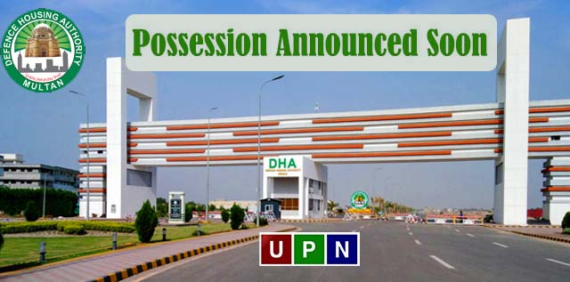 DHA Multan – Possession Announced Soon