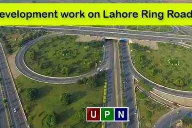 Development work on Lahore Ring Road Southern Loop 3 to Begin Soon