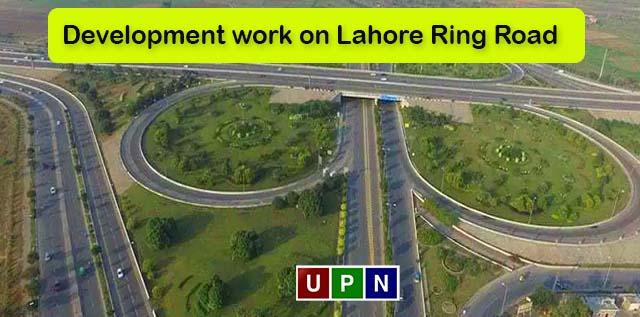 Development work on Lahore Ring Road Southern Loop 3 to Begin Soon