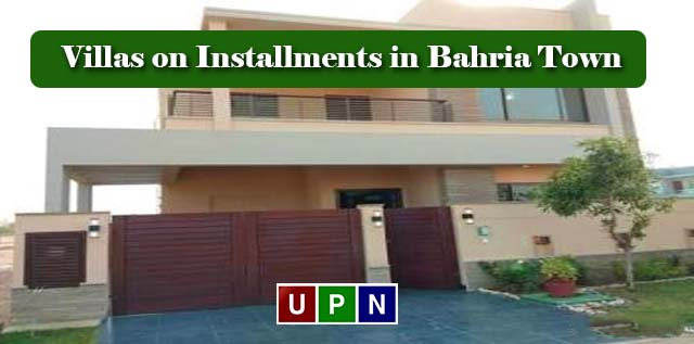 Villas on Installments in Bahria Town Karachi – Golden Investment Opportunity for Investors