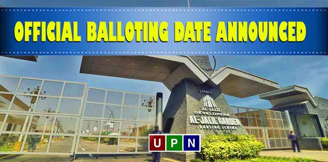 Al- Jalil Garden Lahore – Official Balloting Date Announced