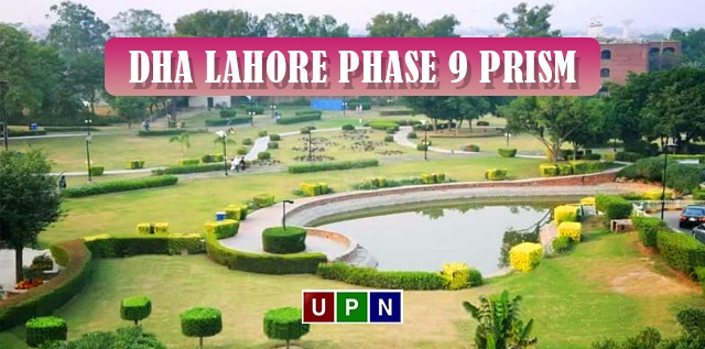 DHA Lahore Phase 9 Prism – Location, Development, Prices, and Possession