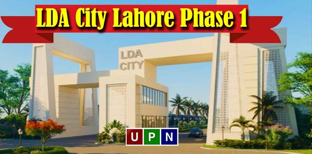 LDA City Lahore Phase 1 – A Complete Overview and Latest Development Update