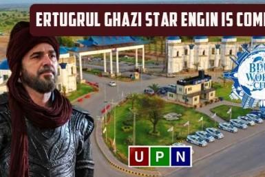 Ertugrul Ghazi Star Engin is Coming to Pakistan in Blue World City Islamabad