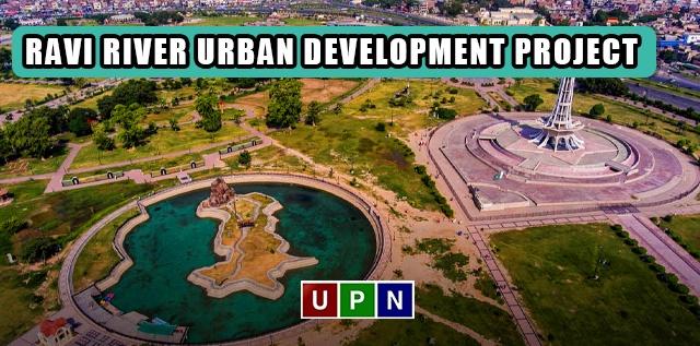 Ravi River Urban Development Project – An Overview