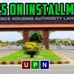 Plots on Installments in DHA Lahore - Golden Investment Opportunity