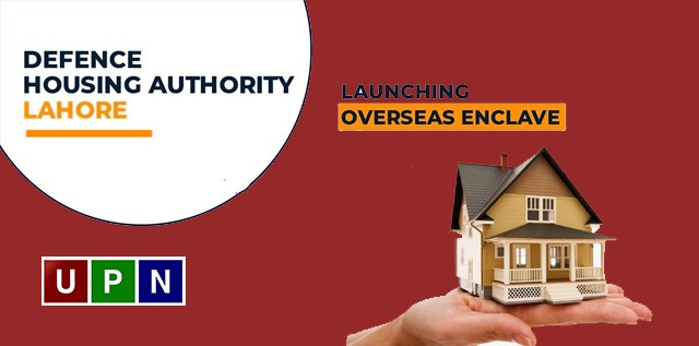 DHA Lahore Overseas Enclave – Location, Booking, Prices, Installment Plan and Open Ballot
