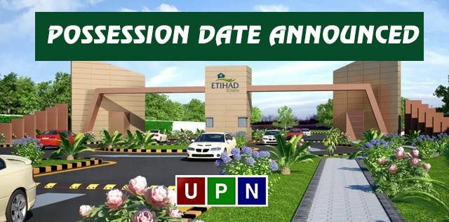 Etihad Town Lahore Phase 2 – Possession Date Announced