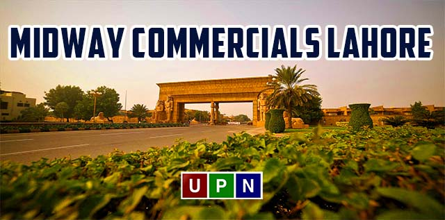 Midway Commercials Lahore – New Deal Announced