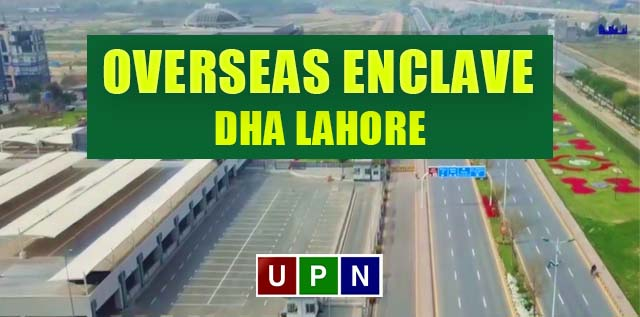 Overseas Enclave DHA Lahore Phase 7 – Prices, Payment Plan and More