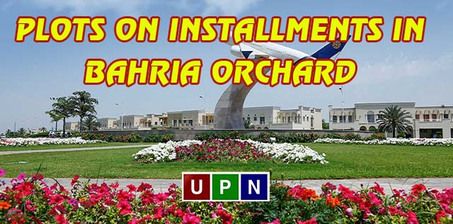 Plots on Installments in Bahria Orchard Lahore Phase 2 – New Deal