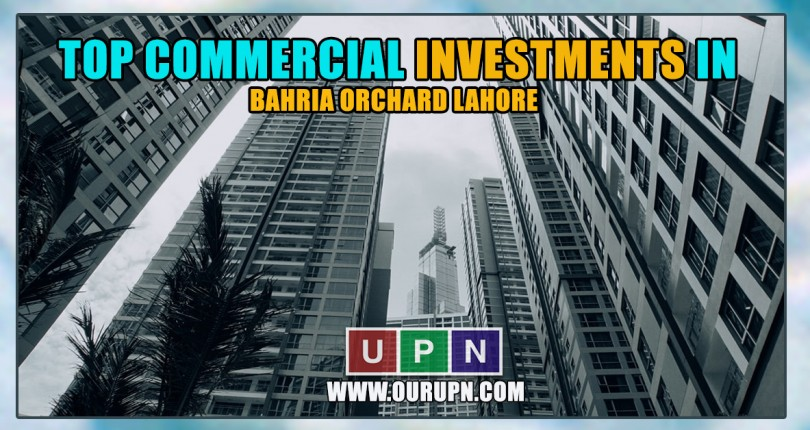 Top Commercial Investments in Bahria Orchard Lahore