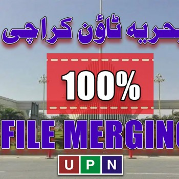 100% File Merging Facility in Bahria Town Karachi - Limited Time Offer