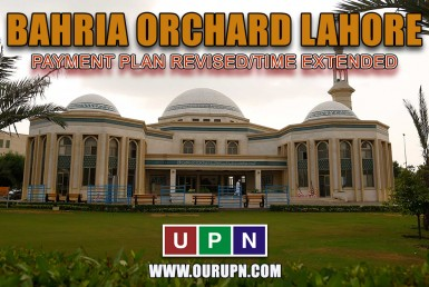 Bahria Orchard Phase 5 - Payment Plan Revised/Time Extended