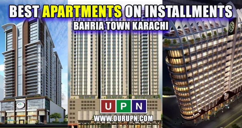 Best Apartments on Installments in Bahria Town Karachi