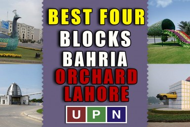 Best Four Blocks in Bahria Orchard Lahore
