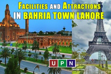 Facilities and Attractions in Bahria Town Housing Societies