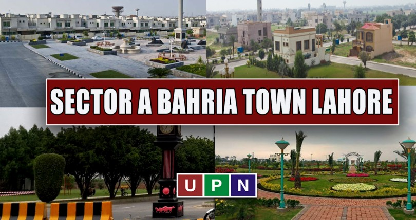 Sector A Bahria Town Lahore – All You Need to Know