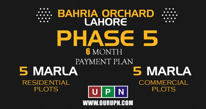 Bahria Orchard Phase 5 – New Deal Launched on Installments