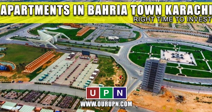Apartments in Bahria Town Karachi – Right Time to Invest