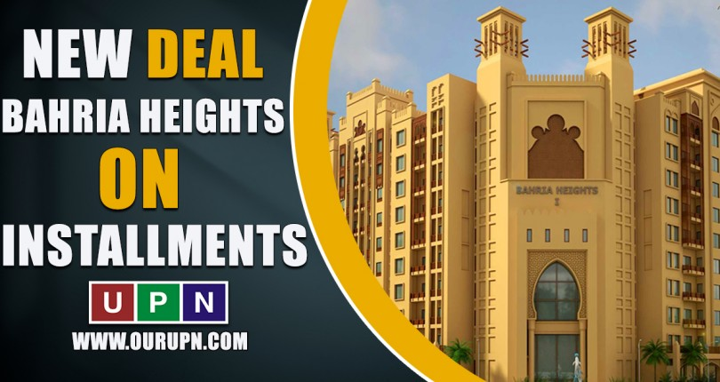Bahria Heights – New Deal on Installments – Latest 2021