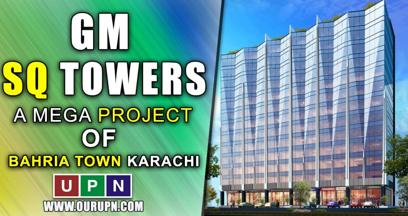 GM SQ Towers – A Mega Project in BTK
