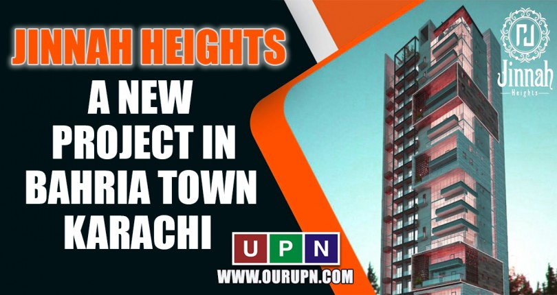 Jinnah Heights – A New Project in Bahria Town Karachi