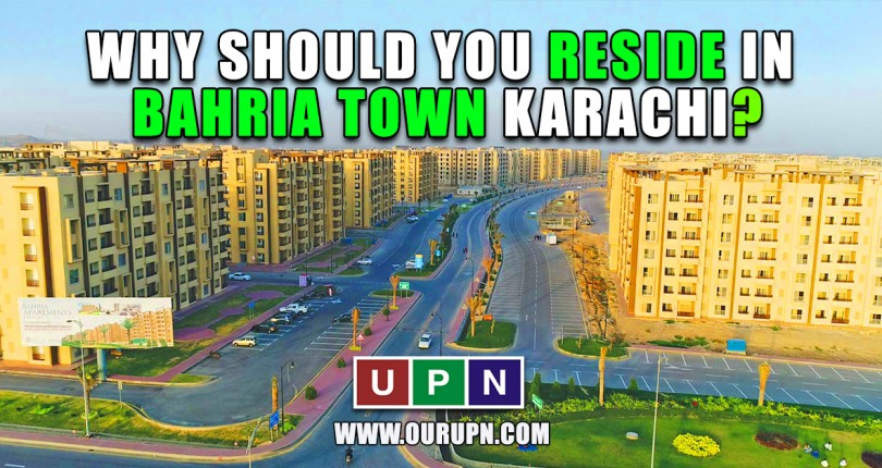 Why Should You Reside in Bahria Town Karachi?