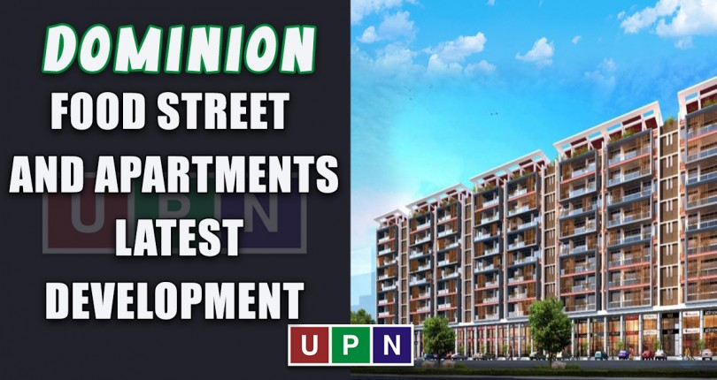 Dominion Food Street and Apartments – Latest Developments