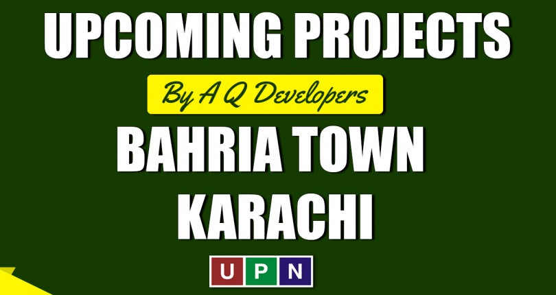 Upcoming Project of AQ Developers in Bahria Town Karachi