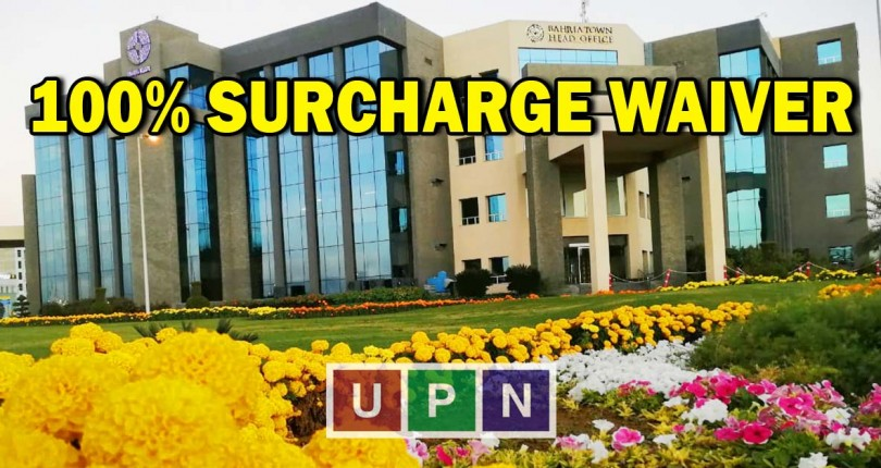 100% Surcharge Waiver Policy for Bahria Town Karachi