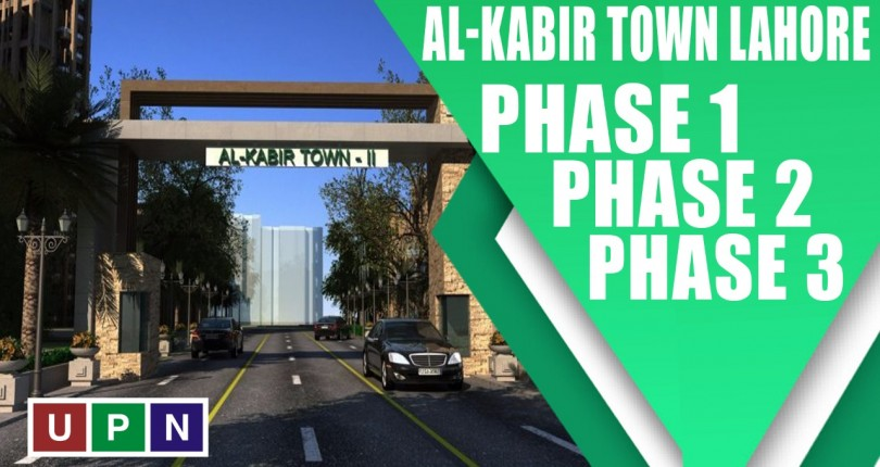 Al-Kabir Town Lahore Phase 1, Phase 2, and Phase 3 – Updates 2021