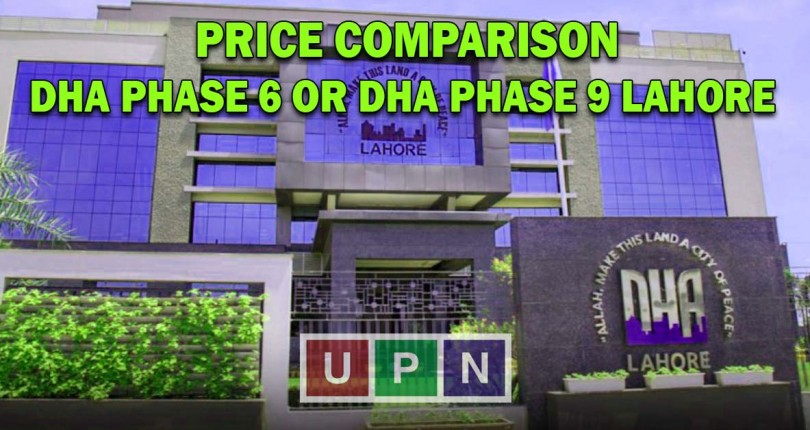 DHA Phase 6 or DHA Phase 9 Lahore – Price Comparison