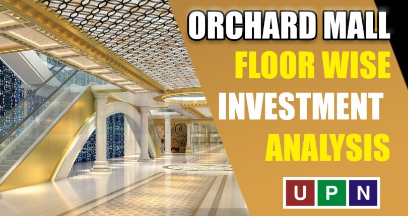 Orchard Mall – Floor Wise Investment Analysis