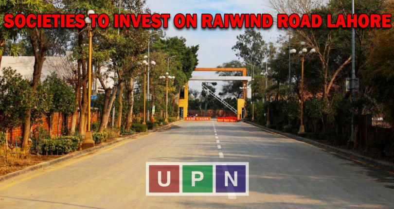 Societies to Invest on Raiwind Road Lahore