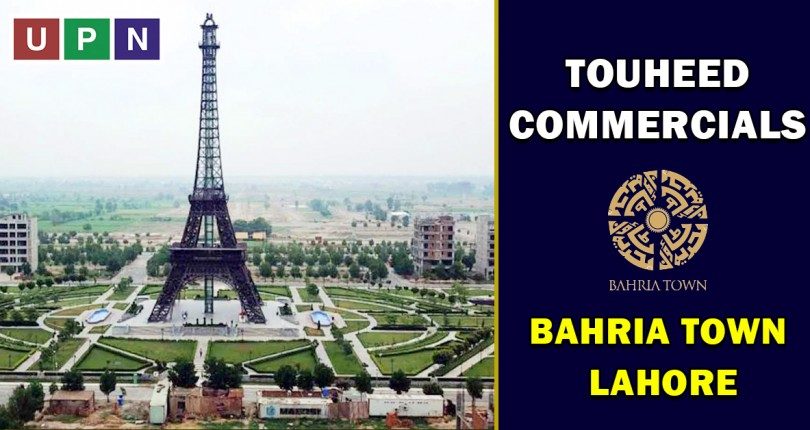 Touheed Commercials – New Deal Announced in Bahria Town Lahore