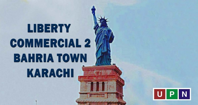 Liberty Commercial 2 – New Deal in Bahria Town Karachi