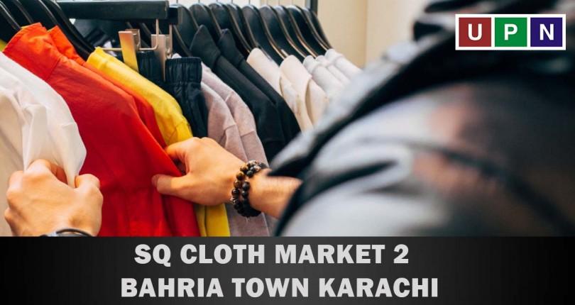 SQ Cloth Market 2 – Bahria Town Karachi